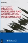 Image for Imaging, Modeling and Assimilation in Seismology