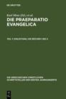 Image for Die Praeparatio evangelica. Teil 1: Einleitung. Die Bucher I bis X : 43/1