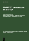 Image for Die Pistis Sophia. Die beiden Bucher des Jeu. Unbekanntes altgnostisches Werk : 45