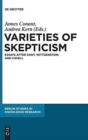 Image for Varieties of skepticism  : essays after Kant, Wittgenstein, and Cavell