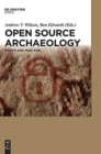 Image for Open source archaeology  : ethics and practice