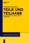 Image for Teile und Teilhabe: Eine Untersuchung uber Platons Sophistes : Band 7