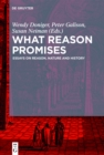 Image for What Reason Promises: Essays On Reason, Nature and History