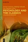 Image for Psychology and the Classics: A Dialogue of Disciplines