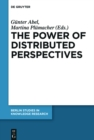 Image for The power of distributed perspectives : Volume 10