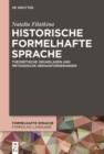 Image for Historische formelhafte Sprache: Theoretische Grundlagen und methodische Herausforderungen : 1