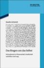 Image for Das Ringen um das Selbst: Schizophrenie in Wissenschaft, Gesellschaft und Kultur nach 1945 : 118