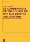 Image for Le Commentaire de Theodoret de Cyr sur l'Epitre aux Romains: Etudes philologiques et historiques : 179