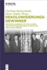 Image for Dekolonisierungsgewinner: Deutsche Aussenpolitik und Aussenwirtschaftsbeziehungen im Zeitalter des Kalten Krieges