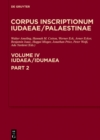 Image for Iudaea / Idumae, Part 2: 3325-3978: A Multi-lingual Corpus of the Inscriptions from Alexander to Muhammad