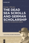 Image for Dead Sea Scrolls and German Scholarship: Thoughts of an Englishman Abroad : 6