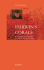 Image for Darwin's Corals : A New Model of Evolution and the Tradition of Natural History