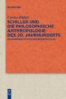 Image for Schiller Und Die Philosophische Anthropologie Des 20. Jahrhunderts : Ein Ideengeschichtlicher Br ckenschlag
