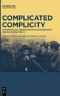 Image for Complicated complicity  : European collaboration with Nazi Germany during World War II