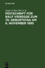 Image for Festschrift fur Ralf Vieregge zum 70. Geburtstag am 6. November 1995