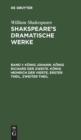 Image for K nig Johann. K nig Richard Der Zweite. K nig Heinrich Der Vierte, Erster Theil, Zweiter Theil