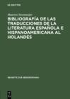 Image for Bibliografia de las traducciones de la literatura espanola e hispanoamericana al holandes: 1946-1990 : 7