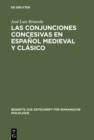 Image for Las conjunciones concesivas en espanol medieval y clasico: Contribucion a la sintaxis historica espanola : 154