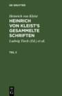 Image for Heinrich von Kleist: Heinrich von Kleist's gesammelte Schriften. Teil 3
