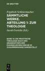 Image for Die praktische Theologie nach den Grundsatzen der evangelischen Kirche im Zusammenhange dargestellt