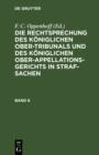 Image for Die Rechtsprechung des Koniglichen Ober-Tribunals und des Koniglichen Ober-Appellations-Gerichts in Straf-Sachen. Band 6