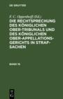 Image for Die Rechtsprechung Des Koniglichen Ober-tribunals Und Des Koniglichen Ober-appellations-gerichts in Straf-sachen. Band 16