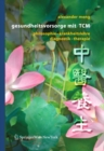 Image for Gesundheitsvorsorge mit TCM: Philosophie - Krankheitslehre - Diagnostik - Therapie