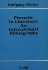 Image for Proverbs in Literature : An International Bibliography