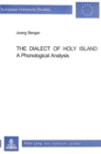 Image for Dialect of Holy Island : A Phonological Analysis