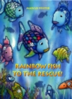 Image for Rainbow Fish to the rescue!
