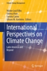 Image for International perspectives on climate change: Latin America and beyond
