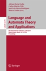 Image for Language and Automata Theory and Applications: 8th International Conference, LATA 2014, Madrid, Spain, March 10-14, 2014, Proceedings : 8370