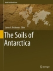 Image for The Soils of Antarctica