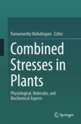 Image for Combined Stresses in Plants: Physiological, Molecular, and Biochemical Aspects