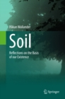 Image for Soil: Reflections on the Basis of our Existence