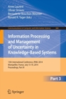 Image for Information Processing and Management of Uncertainty : 15th International Conference on Information Processing and Management of Uncertainty in Knowledge-Based Systems, IPMU 2014, Montpellier, France,