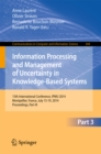 Image for Information Processing and Management of Uncertainty: 15th International Conference on Information Processing and Management of Uncertainty in Knowledge-Based Systems, IPMU 2014, Montpellier, France, July 15-19, 2014. Proceedings, Part III : 442-444