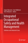 Image for Integrated Occupational Safety and Health Management: Solutions and Industrial Cases