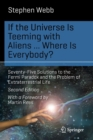 Image for If the Universe Is Teeming with Aliens ... WHERE IS EVERYBODY? : Seventy-Five Solutions to the Fermi Paradox and the Problem of Extraterrestrial Life