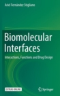 Image for Biomolecular Interfaces : Interactions, Functions and Drug Design