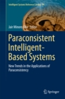 Image for Paraconsistent Intelligent-Based Systems: New Trends in the Applications of Paraconsistency : 94