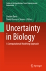 Image for Uncertainty in Biology: A Computational Modeling Approach : 17