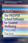 Image for The PROSPER school pathways for student wellbeing  : policy and practices