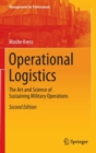 Image for Operational logistics  : the art and science of sustaining military operations