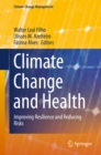 Image for Climate Change and Health: Improving Resilience and Reducing Risks