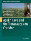 Image for Azokh Caves and the transcaucasian corridor