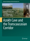 Image for Azokh Cave and the Transcaucasian Corridor : 0