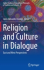 Image for Religion and culture in dialogue  : east and west perspectives