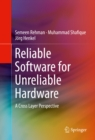 Image for Reliable Software for Unreliable Hardware: A Cross Layer Perspective