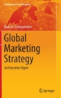Image for Global marketing strategy  : an executive digest